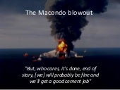 The Macondo blowout