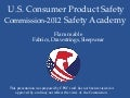 2012 Safety Academy: Flammable Fabrics, Drawstrings, Sleepwear