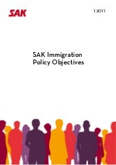 SAK Immigration Policy Objectives