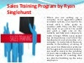 Sales Training Program by Ryan Singlehurst