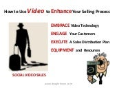 Social Video Sales - Use Video to E...