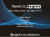 Nagios Conference 2014 - Sally Reich - From Newb to Nagios in 90 Days