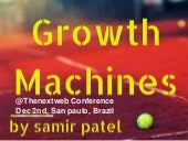 How to Build a Growth Machine at TheNextWeb San Paulo Brazil