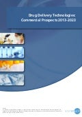 Drug Delivery Technologies: Commercial Prospects 2013-2023