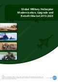 Global Military Helicopter Modernisation, Upgrade and Retrofit Market 2013-2023