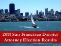 San francisco, 2011 district attorney election graphs