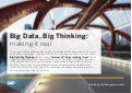 Big Data, Big Thinking: Making it Real