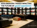 Emerging Trends Impacting the Future of Hospitality Guest Experience - 4Q 2014