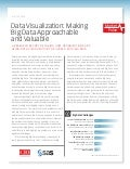 Data Visualization: Making Big Data Approachable and Valuable (Whitepaper)