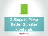 3 Steps to Make Better & Faster Fro...