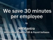 Save 30 min per emp per day and get over10 times ROI
