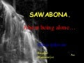 Sawabona-About being alone…