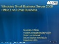 Windows Small Business Server 2008 Office Live Small Business Sunumu