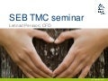 SCA CFO Lennart Persson presentation at SEB TMC seminar September 22 2011