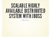 Scalable Highly Available Distributed System with JBoss/WildFly