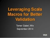 Leveraging Scala Macros for Better Validation