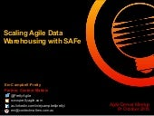 Scaling Agile Data Warehousing with the Scaled Agile Framework (SAFe)