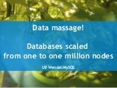 Data massage: How databases have be...