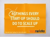40 Things Every Start-Up Should Do To Scale Up