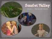 Scarlet Valley - Week 2 - The Scarl...