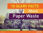 10 Scary Facts About Paper Waste