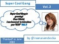 Super Cool Gang Vol.2