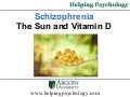Schizophrenia, The Sun and Vitamin D