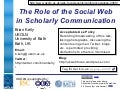 The Use of the Social Web in Scholarly Communication