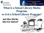 What is a school library media prog...