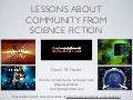 Lessons about Community from Science Fiction - LinuxCon Chicago