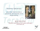 Science Gateways and Their Tremendo...