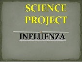 INFLUENZA DISEASE