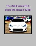Scion fr s takes on the nissan 370 z