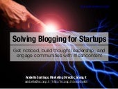 Solving Blogging for Startups