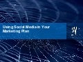 Introduction to Social Media: Using Social Media in your Marketing Plan