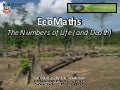 EcoMaths - The Numbers of Life (and Death)