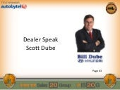 Scott Dube: Dealer Speak