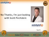 Scott Pechstein: No Thanks, I'm just looking