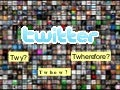 The Twhys, Twhows and Twherefores of Twitter