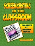 Screencasting in the Classroom
