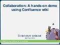 Collaboration: A hands-on demo using Confluence wiki