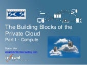 Building Blocks of the Private Cloud - Compute