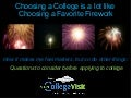 Choosing a College is a lot like Choosing a Favorite Firework