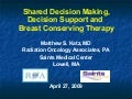 Shared Decision Making, Decision Support and Breast Conservation Therapy