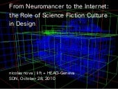 From Neuromancer to the Internet: the Role of Science Fiction Culture in Design