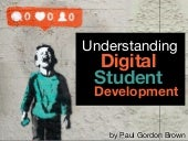 Understanding Digital Student Development