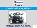 Searching For a 2009 Used Honda Accord  EX -L  in Lynnwood ?