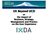 UX Beyond UCD (Seattle)