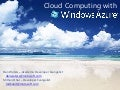 SeattleUniv-IntroductionToCloudComputing-WinsowsAzure101