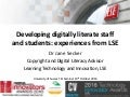 Developing digitally literate staff and students: experiences from LSE